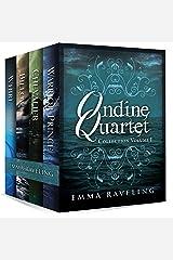 Ondine Quartet Collection: Volume 1 Kindle Edition