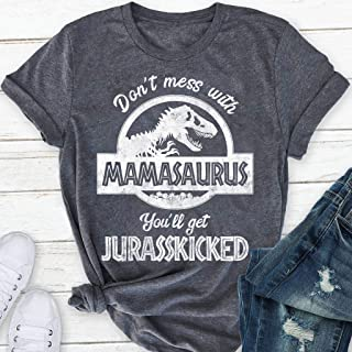 Vintage Mamasaurus Shirt, Don't Mess With Mamasaurus You'll Get Jurasskicked, Gifts For Mom, Mom Tee, Mama Dinosaur T-Rex Shirt, Humorous Mother's Day Gifts, Womens Unisex T-Shirt