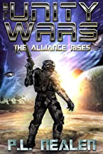 The Alliance Rises (The Unity Wars Book 3)