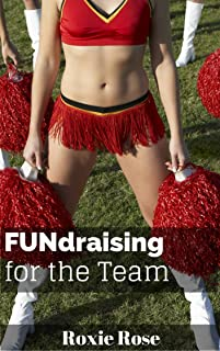 FUNdraising for the Team (M/F/F Cheerleaders Man of the House Erotica)