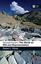 Schopenhauer's 'The World as Will and Representation': A Reader's Guide (Reader's Guides)