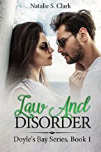 Law And Disorder: Doyle`s Bay Series, Book 1