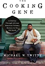 The Cooking Gene: A Journey Through African American Culinary History in the Old South PDF