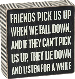 Primitives by Kathy Chevron Trimmed Box Sign, 5 x 5-Inches, Friends Pick Us Up