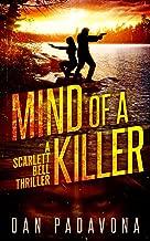 Mind of a Killer: A Gripping Serial Killer Thriller (Scarlett Bell Dark FBI Thriller Book 1)