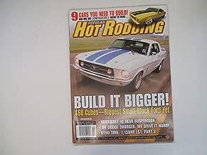 Popular Hot Rodding October 2005 (BUILD IT BIGGER! 460 CUBES-BIGGEST SMALL-BLOCK FORD YET, VOLUME 45, NUMBER 10)