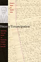 Voices of Emancipation: Understanding Slavery, the Civil War, and Reconstruction through the U.S. Pension Bureau Files