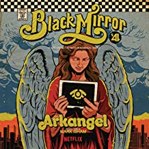 Arkangel - Black Mirror Original Soundtrack
