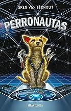 Perronautas (Ficción juvenil) (Spanish Edition)