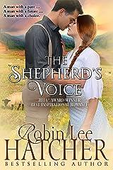 The Shepherd's Voice: A Novel Kindle Edition