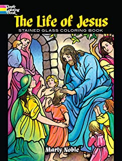 The Life of Jesus Stained Glass Coloring Book (Dover Coloring Books)