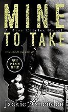 Mine To Take: A Nine Circles Novel
