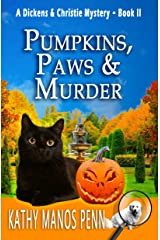 Pumpkins, Paws and Murder: A Cozy English Animal Mystery (A Dickens & Christie Mystery Book 2) Kindle Edition