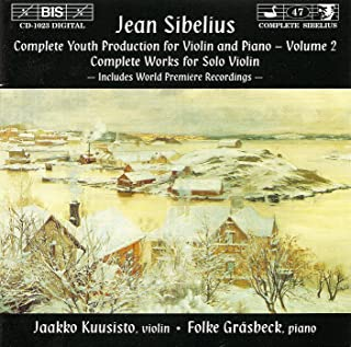 Sibelius: Complete Youth Production for Violin and Piano, Vol. 2