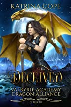 Deceived: Book 10 (Valkyrie Academy Dragon Alliance)