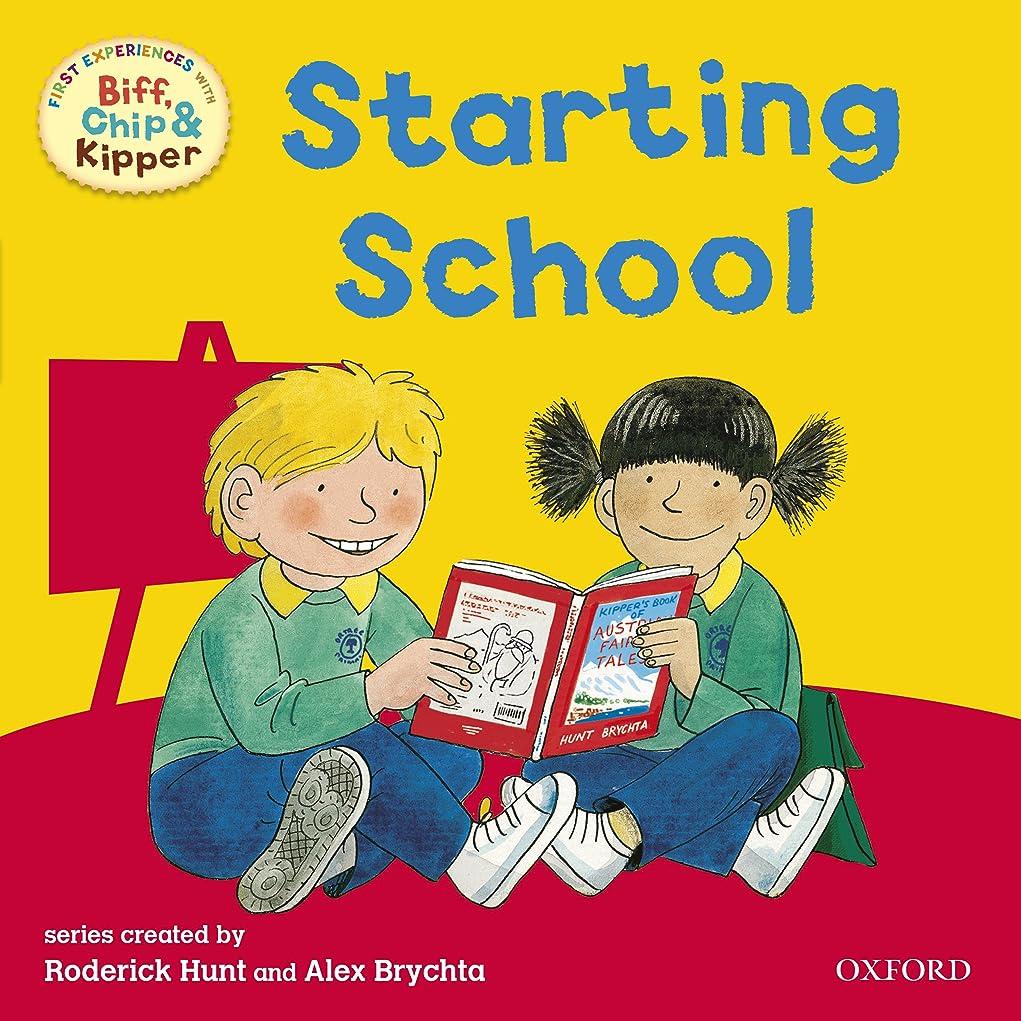 会話型告発者画面Starting School (First Experiences with Biff, Chip and Kipper) (First Experiences with Biff, Chip & Kipper) (English Edition)