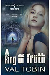 A Ring of Truth: SF Thriller with Paranormal Elements (The Valiant Chronicles Book 2) Kindle Edition