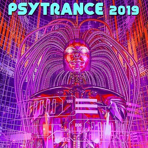 Psy Trance 2019 Best of Top 100 Acid House Techno