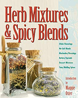 Herb Mixtures & Spicy Blends: Ethnic Flavorings, No-Salt Blends, Marinades/Dressings, Butters/Spreads, Dessert Mixtures, T...