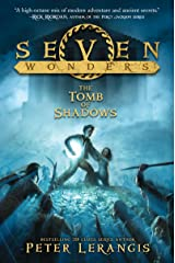 Seven Wonders Book 3: The Tomb of Shadows Kindle Edition