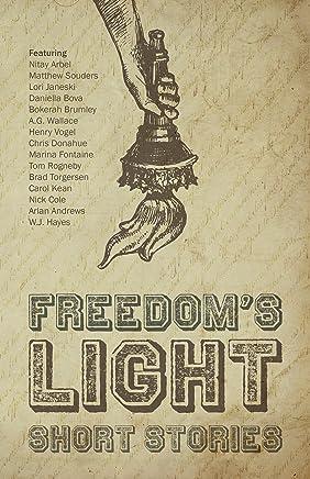 Freedom's Light: Short Stories (English Edition)