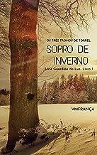 Sopro de Inverno: Livro I (Guardião da Luz 1)