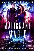 Malignant Magic (Medicine and Magic Book 3)