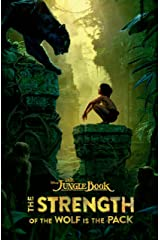 The Jungle Book: The Strength of the Wolf is the Pack Kindle Edition