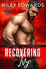 Recovering Ivy (Special Forces: Operation Alpha) Kindle Edition