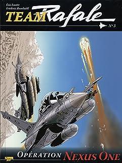 Bande dessinée - team rafale - tome 3 - operation nexus one (Zéphyr BD)