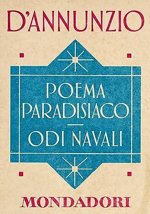 Poema paradisiaco - Odi navali (e-Meridiani Mondadori) (I Meridiani collezione Vol. 67)