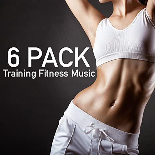262880a336a Six Pack - Training Fitness Music for Bosy Fit   Feeling Sexy by Gym ...