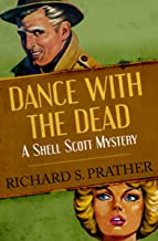 Dance with the Dead (The Shell Scott Mysteries Book 21)