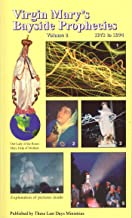 Virgin Mary's Bayside Prophecies - Volume 2 of 6 - 1973 to 1974 (The Complete Messages of Our Lady of the Roses)