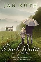 Dark Water (The Wild Water Series: 2)