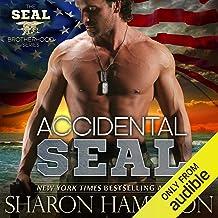 Accidental SEAL: SEAL Brotherhood, Book 1