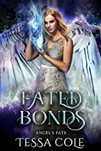 Fated Bonds (Angel's Fate Book 1) (English Edition)