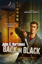 Back In Black (The Black Knight Chronicles Book 2)