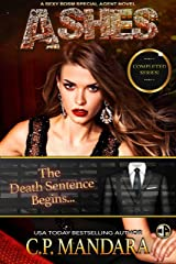 Ashes: A Dark Romance Love Triangle (A Special Agent Novel Book 6) Kindle Edition