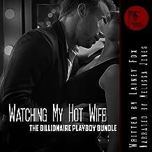 Her Husband Watches: The Billionaire Playboy Three Book Bundle