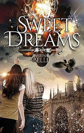 Sweet Dreams (Milano Onirica Vol. 1)