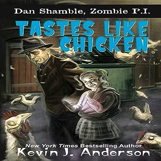 Tastes Like Chicken: Dan Shamble, Zombie P.I.