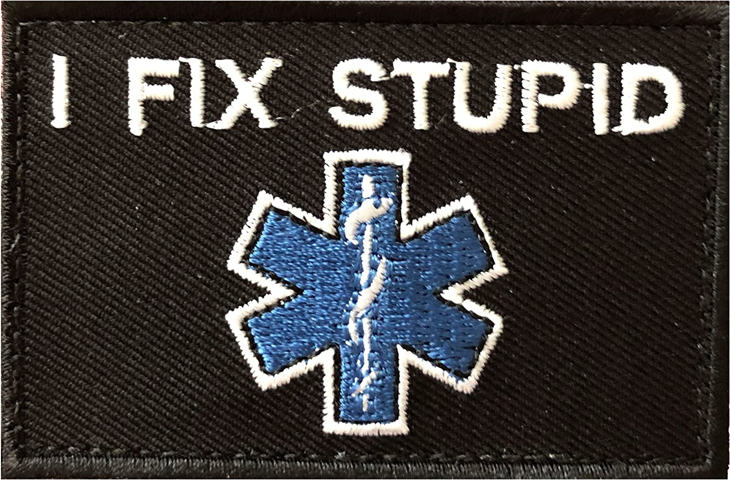 PakedDeals I Fix Stupid Max 78% OFF Morale Patch Firefighter Nurse Docto EMS Industry No. 1