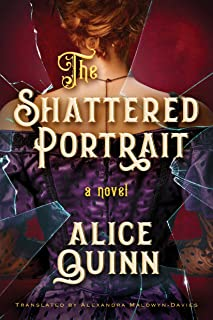 The Shattered Portrait (Belle Epoque Mystery Book 2)