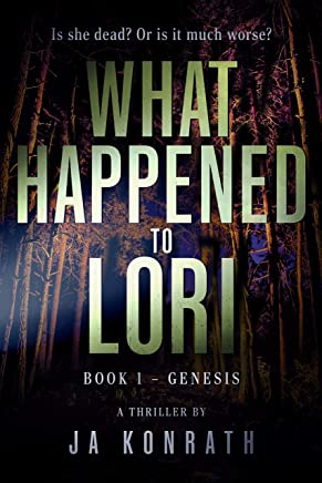 What Happened to Lori Book 1: Genesis (Mind-Blowing Twist Thriller Duology) (English Edition)