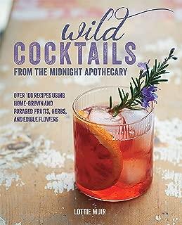 Best lottie muir wild cocktails Reviews