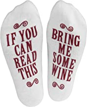 """If You Can Read This, Bring Me Some"" (Wine, Chocolate, Coffee) Novelty Socks"