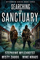 Searching for Sanctuary: Aftermath Book 3: (A Thrilling Post-Apocalyptic Survival Series) Kindle Edition