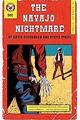The Navajo Nightmare Kindle Edition