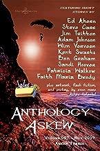 Anthology Askew Volume 007: Askew Thrills (Anthologies Askew Book 7)